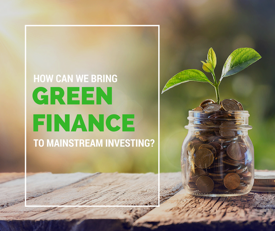 How Can We Bring Green Finance to Mainstream- (2).png